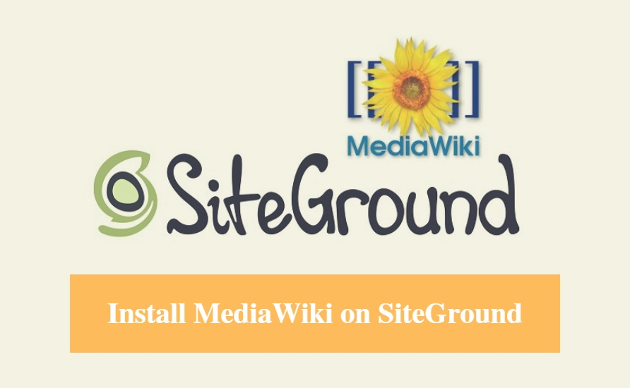 Install MediaWiki on SiteGround